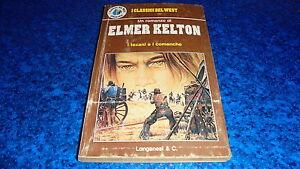 ELMER-KELTON-I-TEXANI-E-I-COMANCHE-CLASSICI-DEL-WEST-LONGANESI-N-9-OTTOBRE-1975