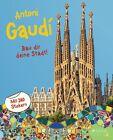Antoni Gaudí von Sabine Tauber (2013, Gebundene Ausgabe)