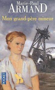 Mon-grand-pere-mineur-de-Marie-Paul-Armand-Livre-etat-acceptable