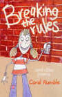 Breaking the Rules by Coral Rumble (Paperback, 2004)