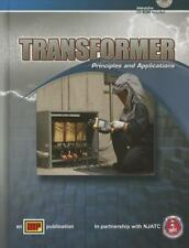 Transformer : Principles and Applications by Otto Taylor (2006, Hardcover)