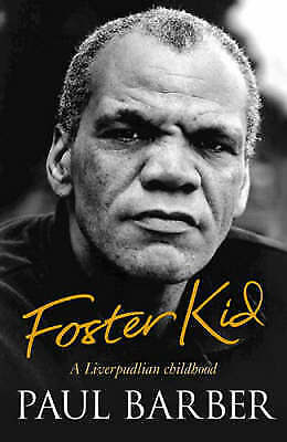 """""""AS NEW"""" Foster Kid: A Liverpudlian childhood, Barber, Paul, Book"""