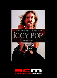 The-Story-of-Iggy-Pop-Paperback-Biography-Bio-Book-by-Joe-Ambrose-Gimme-Danger