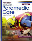 Student Workbook for Essentials of Paramedic Care Update by Robert S. Porter, Richard A. Cherry, Bryan E. Bledsoe (Paperback, 2010)