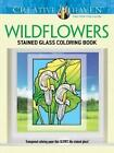 Creative Haven Wildflowers Stained Glass Coloring Book by John Green (Paperback, 2014)