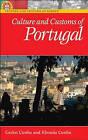 Culture and Customs of Portugal by Carlos A. Cunha, Rhonda Cunha (Hardback, 2006)