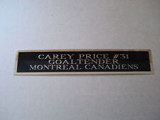 Carey Price Canadiens Engraved Nameplate For A Hockey Jersey Display Case 1.5X8