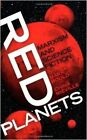 Red Planets: Marxism and Science Fiction by Pluto Press (Hardback, 2009)