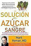 La Soluci�n Del Az�car en la Sangre by Mark Hyman (2013, Paperback)