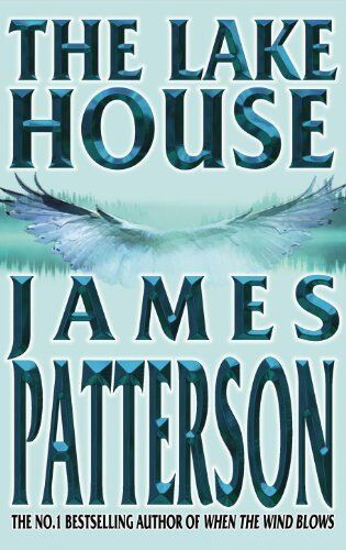 The Lake House,James Patterson- 9780755300273