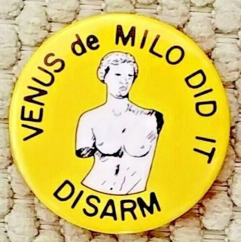 1982 New York VENUS de MILO DID IT Demonstration For Peace June 12 DISARM