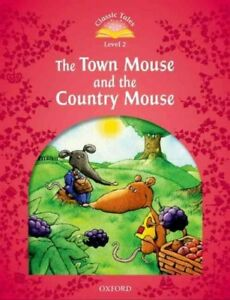 Classic-Tales-Beginner-2-The-Town-Mouse-amp-The-Country-Mouse-New-ed-Brand-N