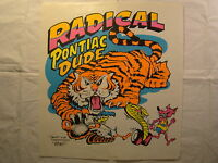 Radical Pontiac Dude Tiger 11.5 X 12.5 T Shirt Iron On Heat Thermal Transfer