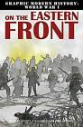 On the Eastern Front by Gary Spender Jeffrey (Hardback, 2013)