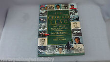 The Chequered Flag 100 Years Of Motor Racing Ivan Rendall Hardback Book