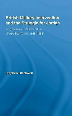 1 of 1 - British Military Intervention and the Struggle for Jordan: King Hussein, Nasser