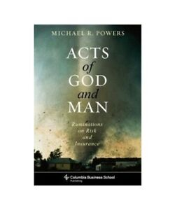 Michael-Powers-034-Acts-of-God-and-One-Ruminations-on-Risk-and-Insurance-034