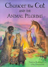 Chaucer the Cat and the Animal Pilgrims by Patricia Borlenghi (Hardback, 1999)
