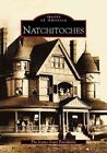 Natchitoches by The Joyous Coast Foundation (Paperback / softback, 2003)