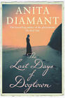 The Last Days of Dogtown by Anita Diamant (Paperback, 2006)