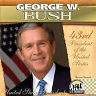 George W. Bush: 43rd President of the United States by BreAnn Rumsch (Hardback, 2009)