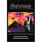 Shaturanga The Story of Onus 9780595295692 by Brian Snelson Book