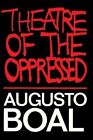 Theatre of the Oppressed by Augusto Boal (Paperback, 1993)