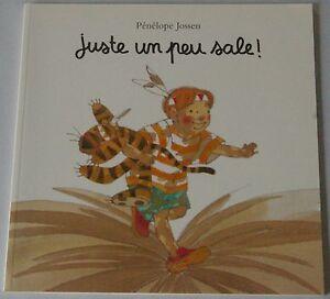 ECOLE-DES-LOISIRS-JUSTE-UN-PEU-SALE-Par-Penelope-Jossen