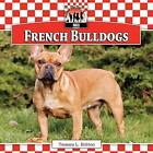 French Bulldogs by Tamara L Britton (Hardback, 2013)
