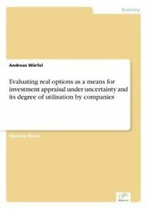 Real options investment under uncertainty