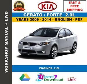 Workshop Manual Kia Cerato Forte 2.0L 2009-2014. Includes ...