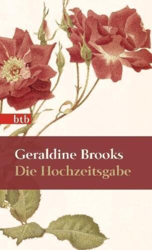 1 von 1 - Die Hochzeitsgabe von Geraldine Brooks (2008 Gebunden)