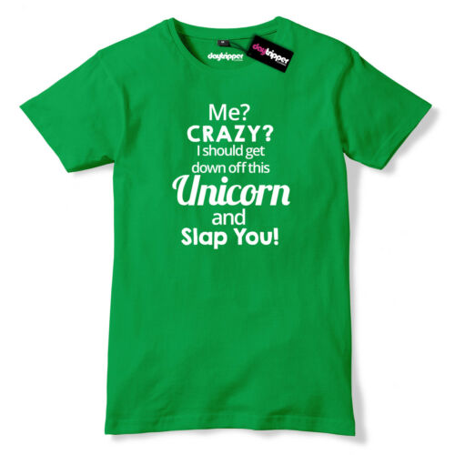 I Should Get Down Of This Unicorn And Slap You Mens Premium T-Shirt Funny Slogan