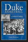 Duke Basketball: A Pictorial History by Lewis Bowling (Paperback / softback, 2008)