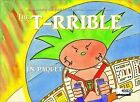 The T-RRIBLE by J. N. Paquet (Paperback, 2013)