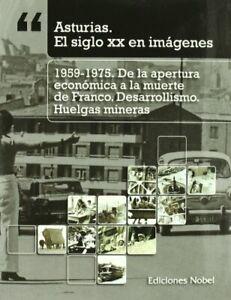 6-Asturias-1959-1975-de-la-apertura-economica-a-la-muerte-de-Franco-desar