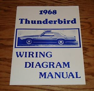 1968 Ford Thunderbird Wiring Diagram Manual 68 | eBay