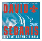 David Sedaris Live at Carnegie Hall by David Sedaris (CD-Audio, 2003)