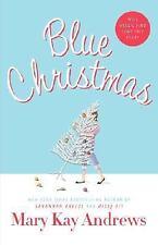 Blue Christmas - LikeNew - Andrews, Mary Kay - Hardcover