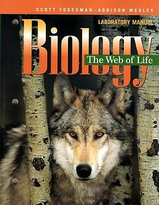 scott foresman 10th grade 10 the web life biology science lab manual rh ebay com Biology Lab Campbell Biology 9th Edition