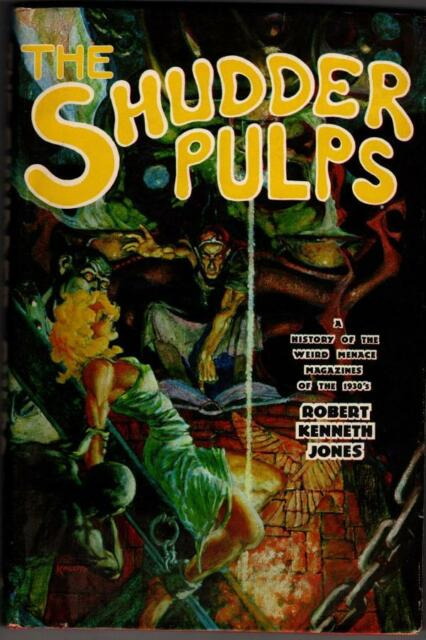 The Shudder Pulps by Robert Kenneth Jones (First Edition)