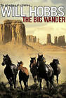 The Big Wander by Will Hobbs (Paperback / softback, 2004)