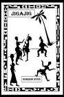 Jigajig 9780595294220 by Gordon Dyus Paperback