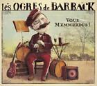 Vous Memmerdez von Les Ogres De Barback (2014)