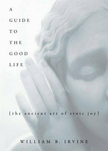 A Guide to the Good Life The Ancient Art of Stoic Joy 9780195374612 | Brand New
