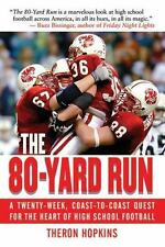 The 80-Yard Run: A Twenty-Week, Coast-to-Coast Quest for the Heart of -ExLibrary