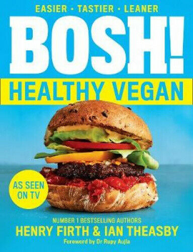 BOSH! Healthy Vegan by Henry Firth