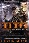 Cold Copper: The Age of Steam by Devon Monk (Paperback, 2015)
