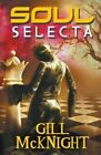 Soul Selecta by Gill McKnght (Paperback, 2015)
