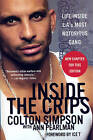 Inside The Crips: Life Inside L.A.'s Most Notorious Gang by Colton Simpson (Paperback, 2006)